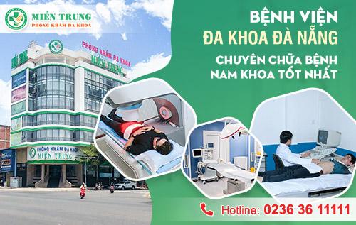 Bệnh viện đa khoa Đà Nẵng chuyên chữa nam khoa tốt nhất