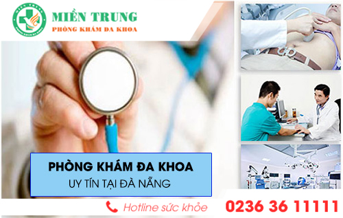 Phòng khám đa khoa Miền Trung uy tín bậc nhất tại Đà Nẵng