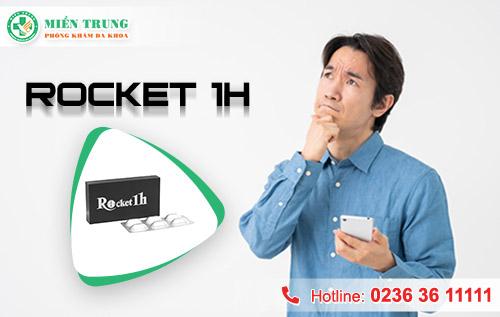Rocket 1h có tốt như lời quảng cáo?